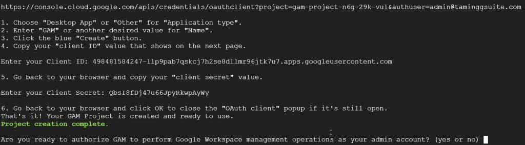 We now need to authorise GAM to perform Google Workspace management operations with the admin account. Press Y and enter.